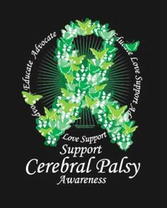 Cerebral Palsy Awareness March is CP Awareness Month Green is its color. Cerebral Palsy Awareness, Disability Awareness, Today Is National, Special Needs Kids, Invisible Illness, Epilepsy, Social Anxiety, To My Daughter, Therapy