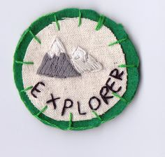Explorer Patch-Make these for the tiny scouts to encourage life skill development