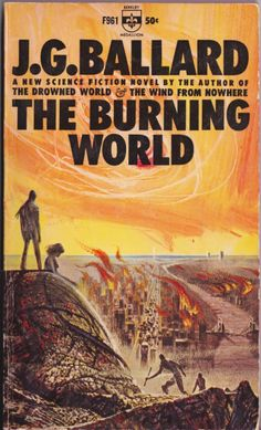 J. G. Ballard, The Burning World (1964), cover by Richard Powers.