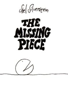 POEM BOOK. This is a book about a little circle who has a missing piece. He searches and searches, then realizes maybe he wasn't missing anything at all. This was a great book with illustrations that would be easy for kids to do art with. They could draw themselves with a missing piece, or write a story about what it feels like when you feel like something is missing. It's a great choice for building children's self esteem.