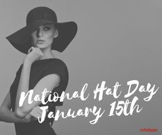 National Hat Day January 15th Ruby Lane Vintage