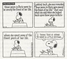Snoopy the author reminds me a bit of me. Writing Humor, Writing Quotes, Writing Advice, Writing Help, Writing Editor, Writing Comics, Writing Images, Writing Strategies, Writing Skills