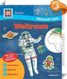 WAS IST WAS Junior Mitmach-Heft Weltraum