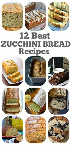 12 Best Zucchini Bread Recipes