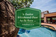 'n Luukse wittebrood-oase by La Roca … Singing, Blog, Blogging