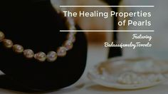 Pearls have been revered throughout history for their natural healing and nurturing properties.   I loved exploring the world of pearls on my trip to China a few years ago.  Today we're showing some beautiful pieces, made with freshwater pearls, from BadassjewelryToronto! Come check out the blog post to learn more!