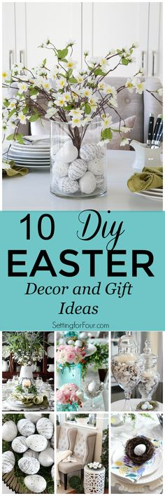 Celebrate Easter with these 10 DIY Easter Home Decor and Gift Ideas!