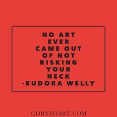 Great #art requires risk.  gorntoart.com