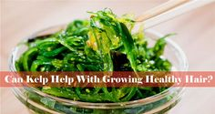 Can Kelp Really Help With Growing Healthy Hair?  Read the article here - http://www.blackhairinformation.com/growth/can-kelp-really-help-growing-healthy-hair/