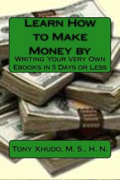 Learn How to Make Money by: Writing Your Very « LibraryUserGroup.com – The Library of Library User Group