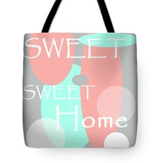 Sweet Sweet Home Tote Bag for Sale by Jenny Rainbow Sweet Sweet, Sweet Home, Poplin Fabric, Bag Sale, Tote Bags, Totes, Thing 1, Rainbow, Fine Art