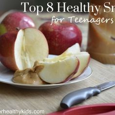 Top 8 Healthy Snacks for Teenagers