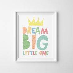 Kids Playroom wall art, baby girl nursery decor, Dream Big Little One, Inspirational quote for kids, girls room sign, printable poster by MiniLearners on Etsy https://www.etsy.com/transaction/1070089359
