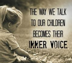 The way we talk to our children becomes their inner voice - Your Modern Family baby breastfeeding baby infants baby quotes baby tips baby toddlers Parenting Quotes, Kids And Parenting, Parenting Hacks, Single Parenting, Parenting Plan, Parenting Classes, Parenting Styles, Familia Quotes, Futur Parents