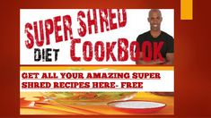 Super Shred Diet Recipes: 61 Easy-to-cook Healthy Recipes To Help you Lose weight FAST in As Seen On T.V We Recommend this for Super Shred Dieters, Get… Shred Diet Recipes, Healthy Recipes, Super Shred Diet, Dr Ian Smith, Shred Program, Fat Smash Diet, Diets For Women, 30 Day Challenge, Weight Loss For Women