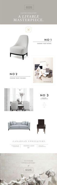 Elegant custom furniture at Avenue Design. Choose your model, finish, dimensions & comfort. Create your own masterpiece!
