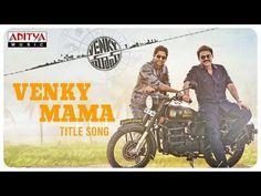Check out, Venky Mama Title Song Lyrics from Venkatesh & Akkineni Naga Chaitanyas latest film 'VENKYMAMA', track sung by Sri Krishna & Mohana Bhogaraju. Mama Song Lyrics, Devotional Songs, Rhymes For Kids, Music Charts, Music Labels, Cover Songs, Telugu Movies, Movie Trailers, Krishna