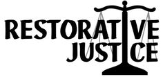Restorative Justice And Why It Works