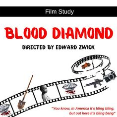 Blood Diamond - Film Study For high school seniors. Includes comprehensive scene notes, response journal, background web quest, teacher notes and unit plan.