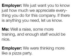 Server Life, All The Things Meme, Pizza Party, Day Work, Work Quotes, Work Humor, Under Pressure, Just For Laughs, Business Tips