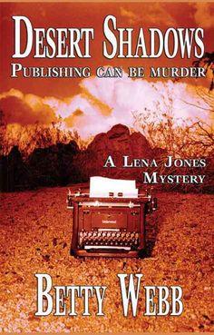 Desert Shadows: Publishing Can Be Murder