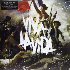 Coldplay - Viva La Vida Or Death And All His Friends (Lp)