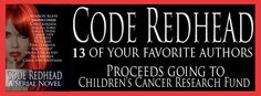 Tome Tender: CODE REDHEAD Giveaway - 13 Authors - Proceeds to Children's Cancer