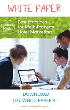 Managing marketing strategies for multiple properties can be demanding in many ways. Here's how we can help your hotel marketing strategy. Best Practice, White Paper, Marketing