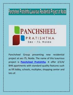 Panchsheel Group is a world-class Indian development company - leading with powerful impact in direction of excellence. It also provides an huge environment for a perfect residing with a features elegance & amazing surroundings. http://www.slideshare.net/PanchsheelPratistha/panchsheel-pratishtha-luxurious-residential-project-at-noida