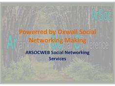 oxwall-social-networking-sites-making-by-arsocweb by Abdurrohman Rusdi via Slideshare