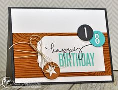 Happy 18 from Joyful Creations with Kim. All supplies from My Favorite Things Stamps.