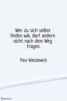 Wer zu sich selbst finden will, darf andere nicht nach dem Weg fragen. Quotation to think about Quote go its own authentic way Imagines One Direction, One Direction Quotes, Words Quotes, Life Quotes, Sayings, Motivational Quotes, Inspirational Quotes, True Words, Wanderlust