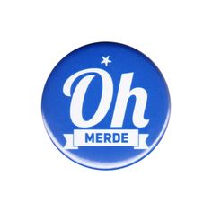 Oh Merde Pinback Button Badge Pin French Line Word Sayings Quotes Slang Oh Sh!t