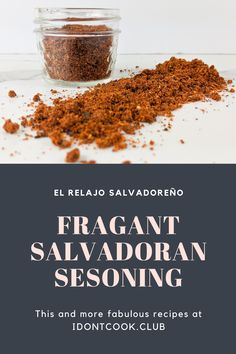 This is a must have recipe in Salvadorian recipes! Easy recipe that will get you the perfect Salvadorian flavor in everything that you cook. Homemade Spices, Frostings, Spreads, Sauces, Dips, Spicy, Recipies, Easy Meals, Cooking Recipes