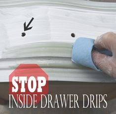 Dripping paint, stripper or poly ruining the inside of your clean drawers? Here's the easiest quick fix!
