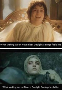 daylight savings.  so accurate.--I snorted when I saw this