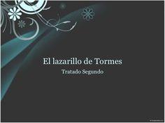 Lazarillo de Tormes Autor: Anónimo Resumen Segundo Tratado