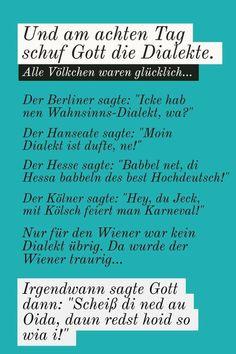Austria, Gaudi, Humor, Sayings, Funny, Facebook, Art, Laughing, Funny Pics
