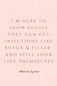 I'm here to show people they can get injections like botox & filler and still look like themselves - inspirational self love and beauty quotes Botox Fillers, Dermal Fillers, Lip Fillers, Botox Face, Botox Lips, Botox Injection Sites, Botox Injections, Botox Quotes, Facial Aesthetics