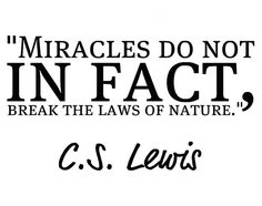 C.S. Lewis ...miracles