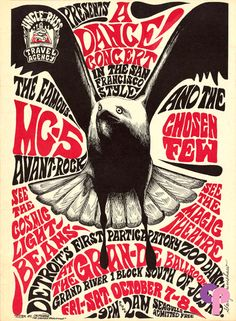 Grande Ballroom 10/7 & 8/66 Artist:  Gary Grimshaw     Performers:  MC5  Chosen Few   This was the first poster in the Grande Ballroom series and is quite scarce.