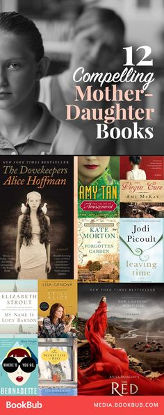 12 compelling novels about mother-daughter relationships. These are great books for women or for mother-daughter book clubs!
