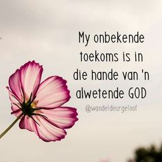 My toekoms is in God se hande Prayer Verses, Bible Verses Quotes, Faith Quotes, Words Quotes, Me Quotes, Random Quotes, Sayings, Christian Messages, Christian Quotes