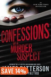 Confessions Of A Murder Suspect Book by James Patterson | Trade Paperback | chapters.indigo.ca | Mysteries & Thrillers