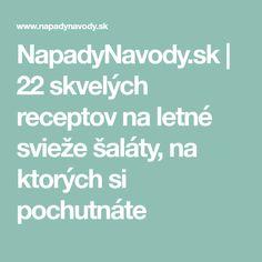 NapadyNavody.sk | 22 skvelých receptov na letné svieže šaláty, na ktorých si pochutnáte Sexy, Fitness, Hampers, Gymnastics, Rogue Fitness, Excercise