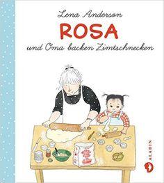 Rosa und die Zimtschnecken: Amazon.de: Lena Anderson, Svenja Drewes: Bücher