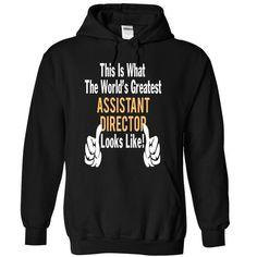 ASSISTANT DIRECTOR - LOOKLIKE T-Shirt Hoodie Sweatshirts aaa. Check price ==► http://graphictshirts.xyz/?p=75637