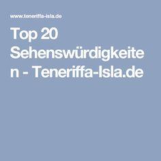 Top 20 Sehenswürdigkeiten - Teneriffa-Isla.de