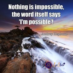 Nothing is impossible the word itself says 'I'm possible'! -Audrey Hepburn  http://ayeakoda.com  #business #workard #smm #leadership #workfromhomemoms #fitfam #blogger #girlswholift #hustle #mlm #instagramers #hardwork #inspiration #stayathomemom #homebasedbusiness #onlinecoaching #selfemployed #entrepreneurship #startup #socialmedia #smm #financialfreedom #independent #empire #nolimits #strategy