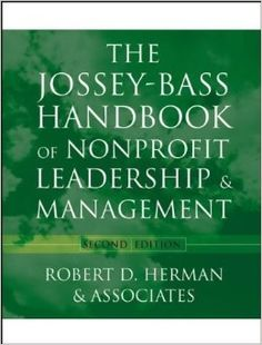 This book offers a comprehensive and in-depth description of the most effective leadership and management practices that can be applied throughout a non- profit organisation.